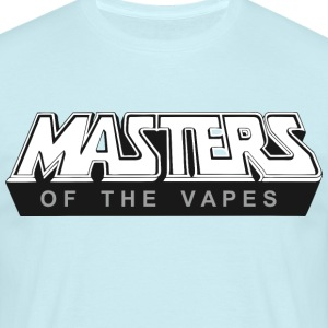 Masters of the Vapes - Männer T-Shirt
