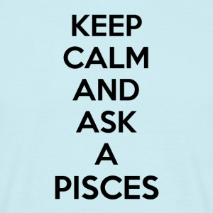 Pisces Keep Calm - Männer T-Shirt