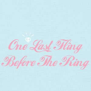 One Last Fling Before The Ring Getting Married - Men's T-Shirt