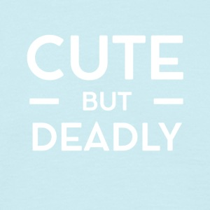 Cute but Deadly - Männer T-Shirt