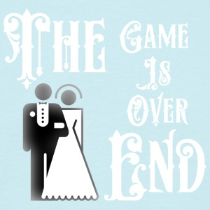 Just Married The End Game Is Over - Men's T-Shirt