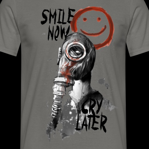 Smile now - Männer T-Shirt