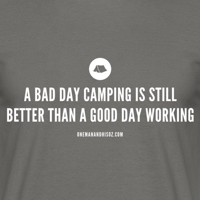 Bad Day Camping Slogan