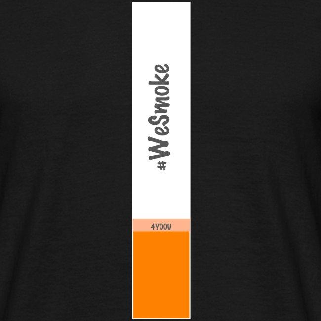 #WeSmoke