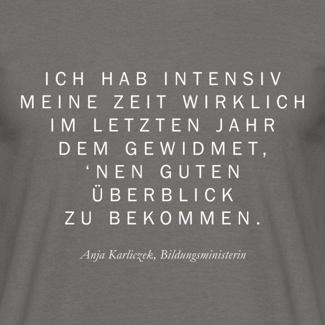 Bildungsministerin Anja Karliczek Männer T Shirt