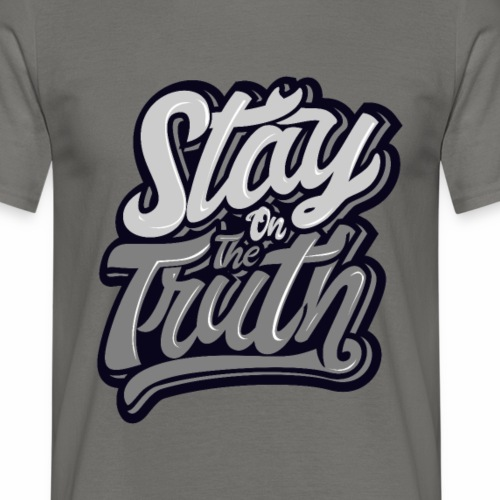 Stay the Truth