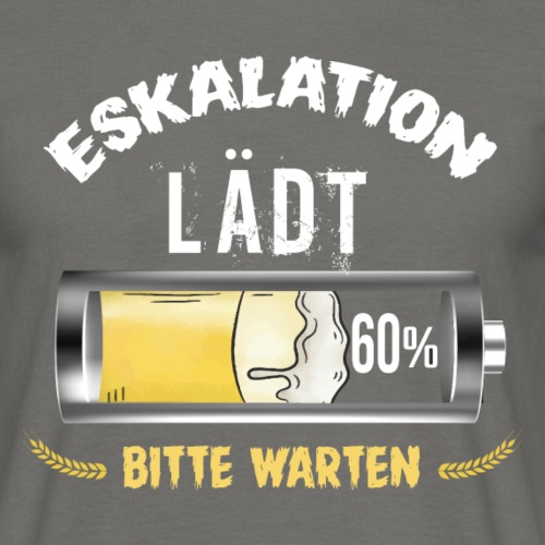 Eskalation Lädt Bitte Warten - Männer T-Shirt