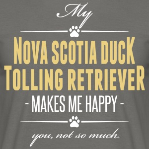 My Nova Scotia Duck Tolling Retriever makes happy - Männer T-Shirt