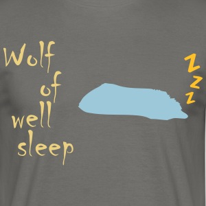 Wolf of (wall st) well sleep - Männer T-Shirt