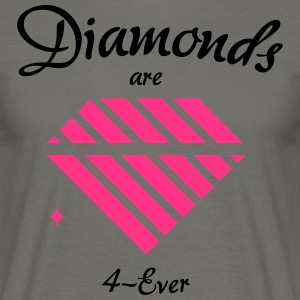 Les diamants sont 4-Ever - T-shirt Homme