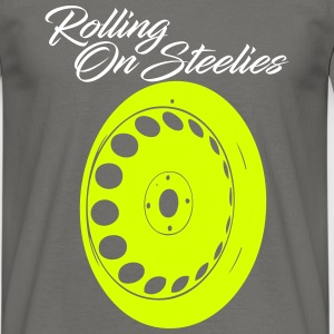 rollingonsteelies by GusiStyle - Men's T-Shirt