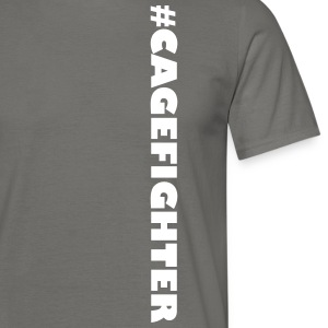 #CAGEFIGHTER - Männer T-Shirt