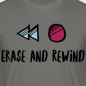 Erase Rewind - Men's T-Shirt