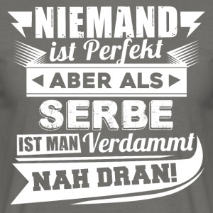 Niemand is perfect - Servische T-shirt - Mannen T-shirt