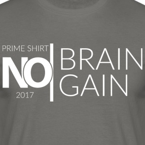 No Brain, No Gain - 2017 Collection - White - Mannen T-shirt