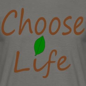 Choose Life - T-shirt Homme