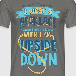 In wear a necklace - Men's T-Shirt