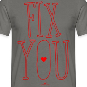 fix You - Mannen T-shirt
