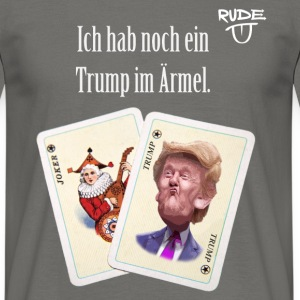 TrumpImÄrmel - Men's T-Shirt