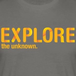 EXPLORE the unknown. - T-shirt herr