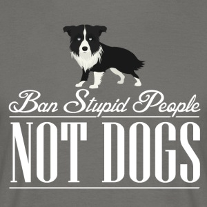 Punish stupid people not dogs! - Men's T-Shirt