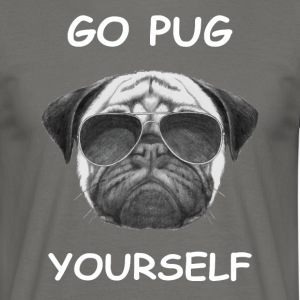 go pug yourself know - Men's T-Shirt