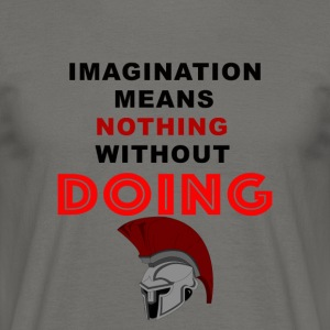 Imagination - Männer T-Shirt