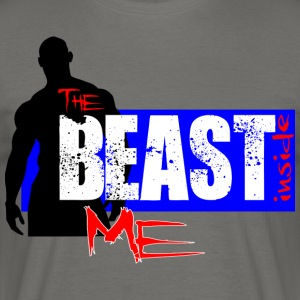 Do you have the BEAST INSIDE you? - Maglietta da uomo