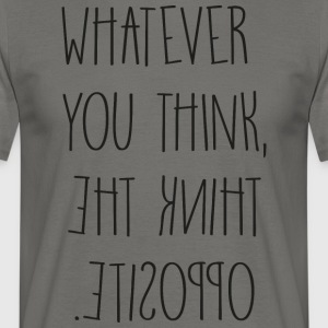 Whatever - Männer T-Shirt
