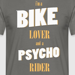 Bike Lover Psycho Rider - T-shirt Homme