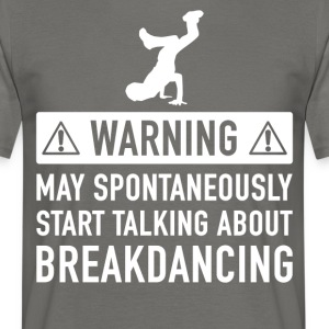 Grappig Breakdance Cadeau Idee - Mannen T-shirt