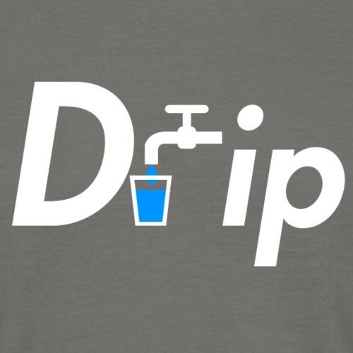 Drip - Männer T-Shirt