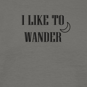 I like to wander - Men's T-Shirt