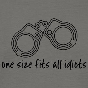 Politie: One Size Fits All Idiots - Mannen T-shirt