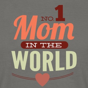 number 1 mom in the world - Men's T-Shirt