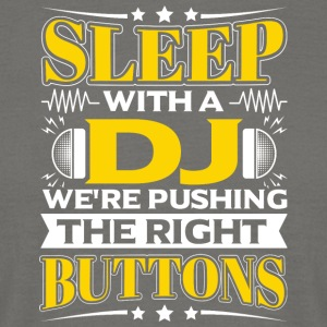 SLEEP WITH A DJ - PUSHING THE RIGHT BUTTONS - Men's T-Shirt