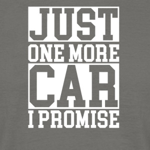 just one more car - Männer T-Shirt