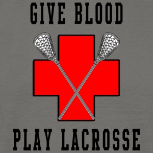 Lacrosse Give Blood Play Lacrosse - Mannen T-shirt