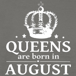 August Queen - Men's T-Shirt