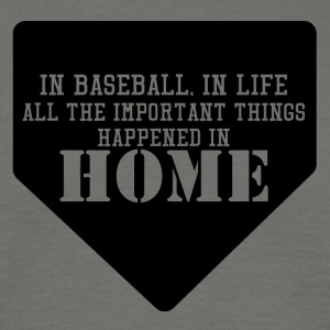 Baseball: In baseball, in life all the important - Men's T-Shirt