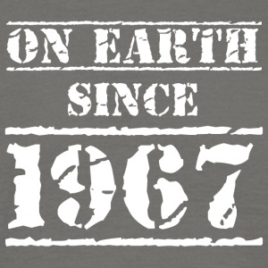 on earth since 1967 50th birthday 50th birthday - Men's T-Shirt