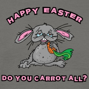 Happy Easter Do You Carrot All - Men's T-Shirt