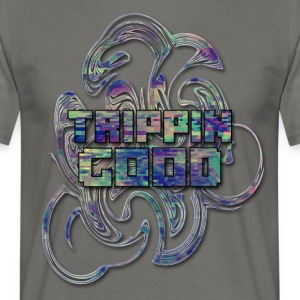 TRIPPIN 3 GOOD - Men's T-Shirt