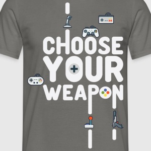 Choose Your Weapon 1 - Mannen T-shirt