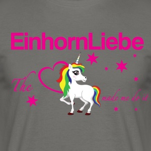 The-Unicorn_made_me_do_it_EInhornLiebe - Männer T-Shirt