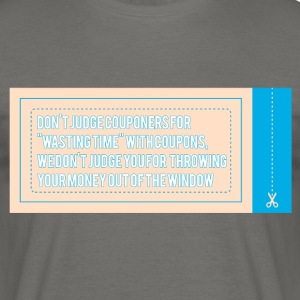 Couponing / Gifts: Do not couponers oordelen ... - Mannen T-shirt