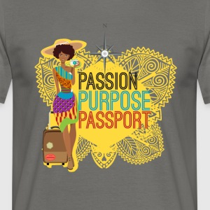 Passion, Purpose,Passport - T-shirt Homme