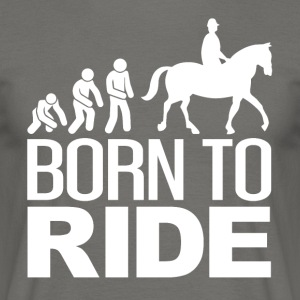 Born to RIDE - Geeschenkidee - Men's T-Shirt