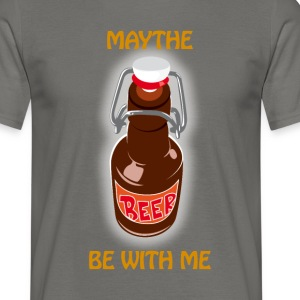 Maythe Beer Be With Me - T-shirt Homme