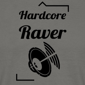 Hard Core Raver - T-skjorte for menn